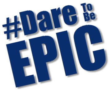 Dare to be EPIC graphic