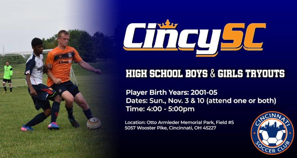 Cincy SC High School Tryouts Flyer Sun. Nov. 3 & 10, 4-5pm. Otto Armleder Park