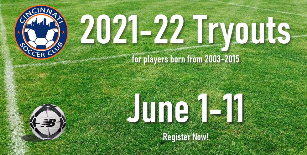Tryouts for Cincy SC for 2021-22 are June 1-11 and registration is open.